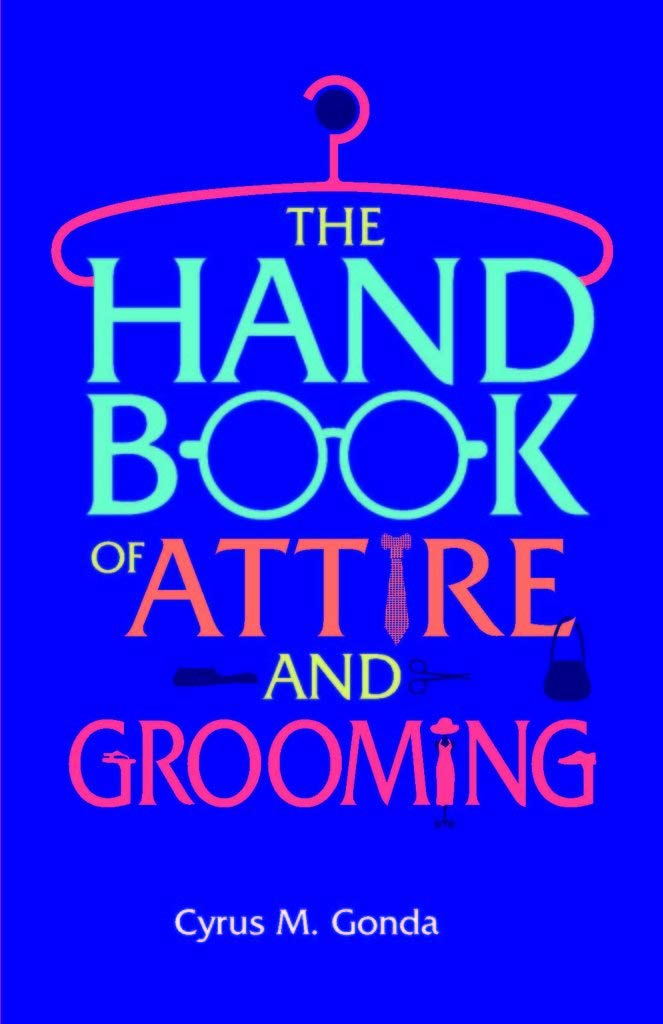 The Handbook Of Attire And Grooming